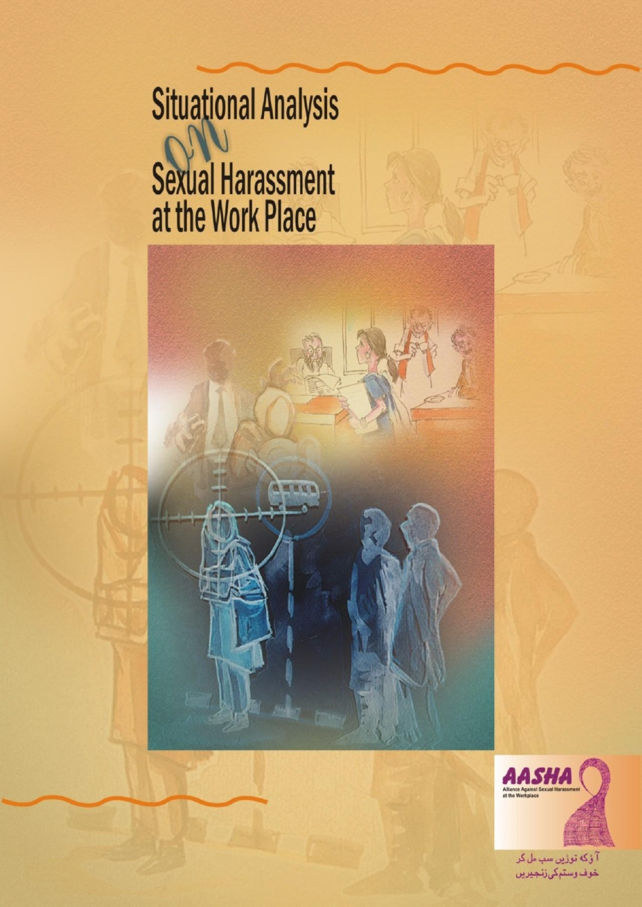 Situation Analysis on Sexual Harassment at Work Place